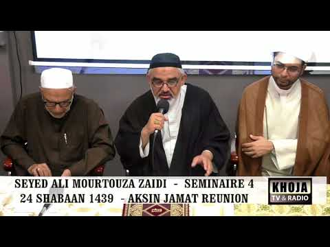 Seminar 4th 24th Shaban 1439 Hijari 2018 By Allama Syed Ali Murtaza Zaidi - Urdu