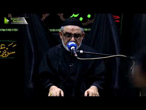 [5] Topic: دعا ، زیارت اور اہلبیتؑ کی تعلیمات   H.I Ali Murtaza Zaidi   Safar 1440 - Urdu