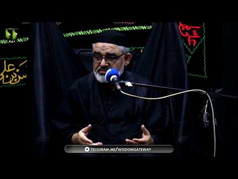 [6] Topic: دعا ، زیارت اور اہلبیتؑ کی تعلیمات | H.I Ali Murtaza Zaidi | Safar 1440 - Urdu