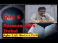 5th Ramzan 09 Dubai- Sura Sabaa -by Agha AMZaidi - Urdu
