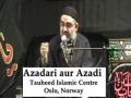 AMZ - Muharram 1432 Dec. 2010 - Azadari and Azadi - Oslo, Norway - Majlis 7 - URDU