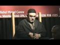 [1] Karbala Aur Azmat-e-Insaani - Ali Murtaza Zaidi - Babul Murad Centre London UK - Muharram 1433 27Nov2011 - Urdu